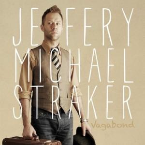Jeffery Michael Straker - Vagabond