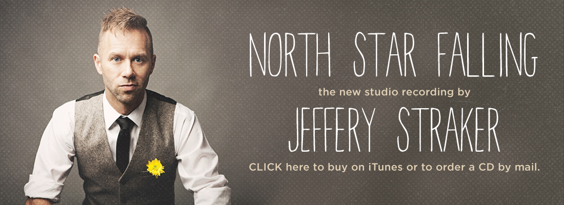 North Star Falling - The New Album by Jeffery Straker. PRE ORDER NOW!
